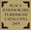 Placa d'Honor del Turisme de Catalunya 2005